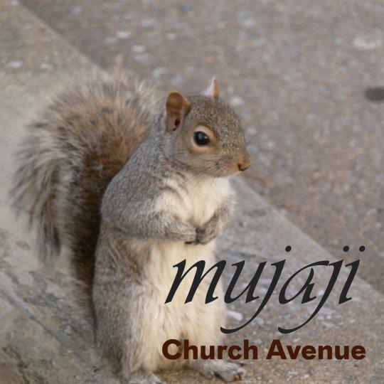 Mujaji - Church Avenue